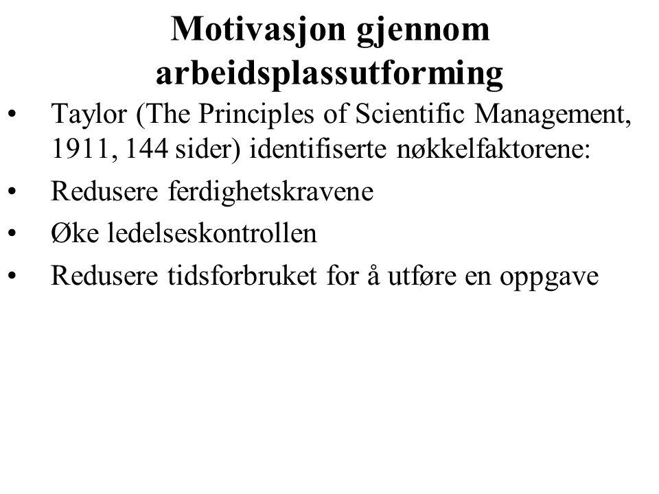 Motivasjon gjennom arbeidsplassutforming