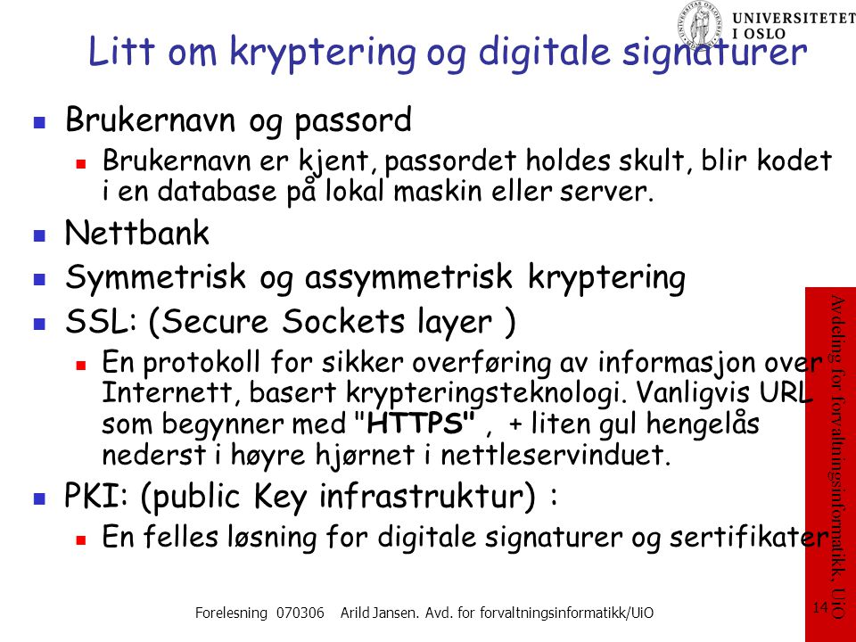 Litt om kryptering og digitale signaturer