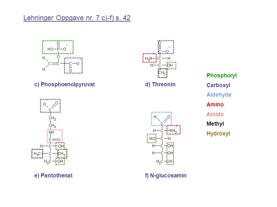 Lehninger Oppgave nr. 7 c)-f) s. 42