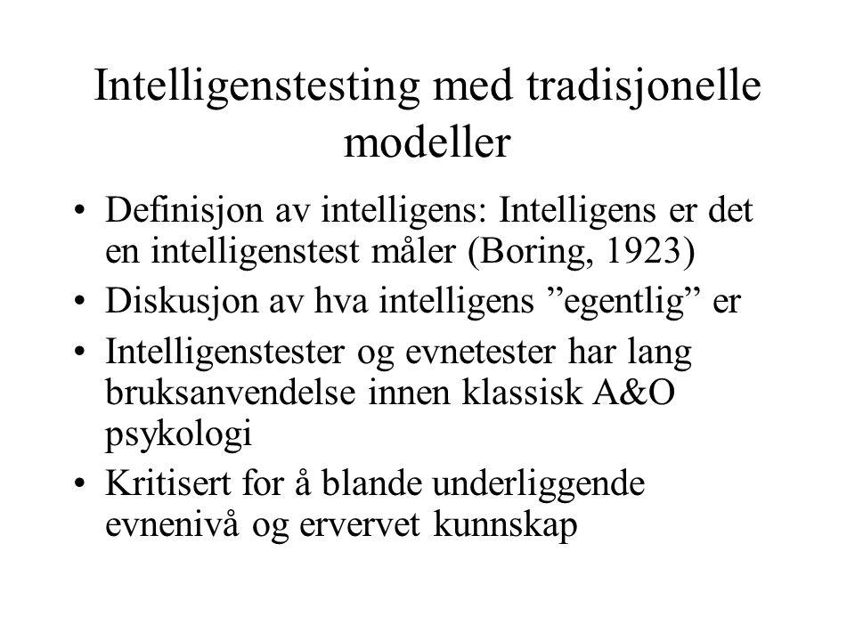 Intelligenstesting med tradisjonelle modeller