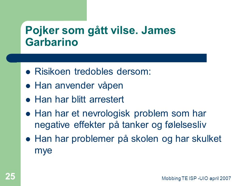 Pojker som gått vilse. James Garbarino
