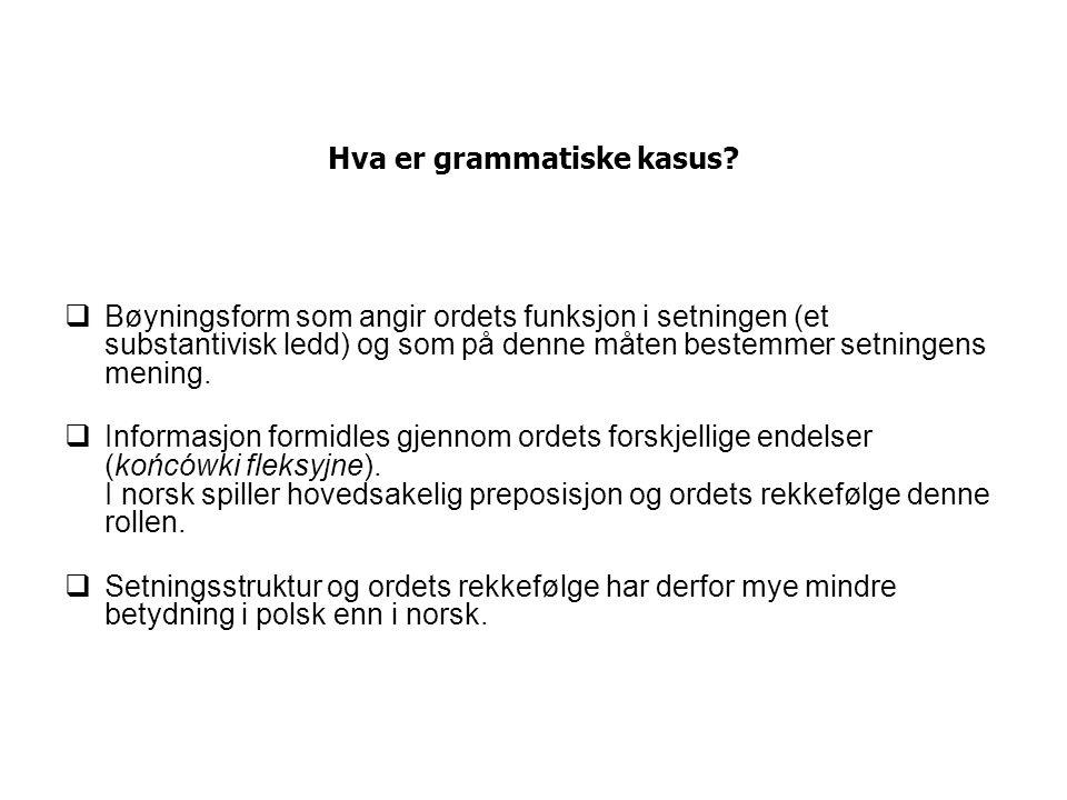 Hva er grammatiske kasus