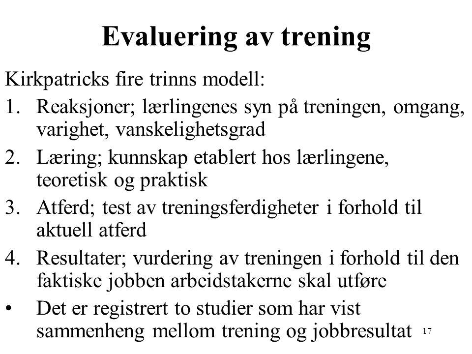 Evaluering av trening Kirkpatricks fire trinns modell: