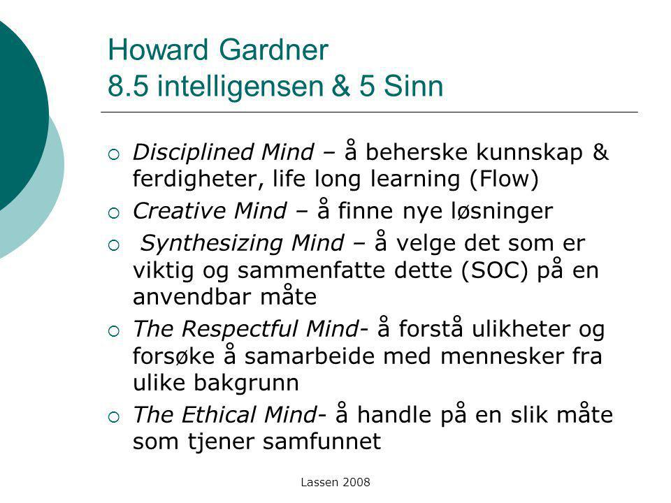 Howard Gardner 8.5 intelligensen & 5 Sinn