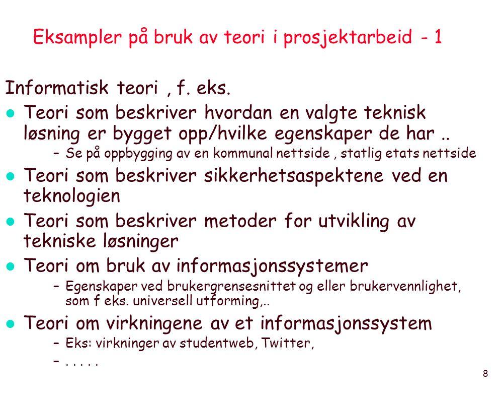 Eksampler på bruk av teori i prosjektarbeid - 1