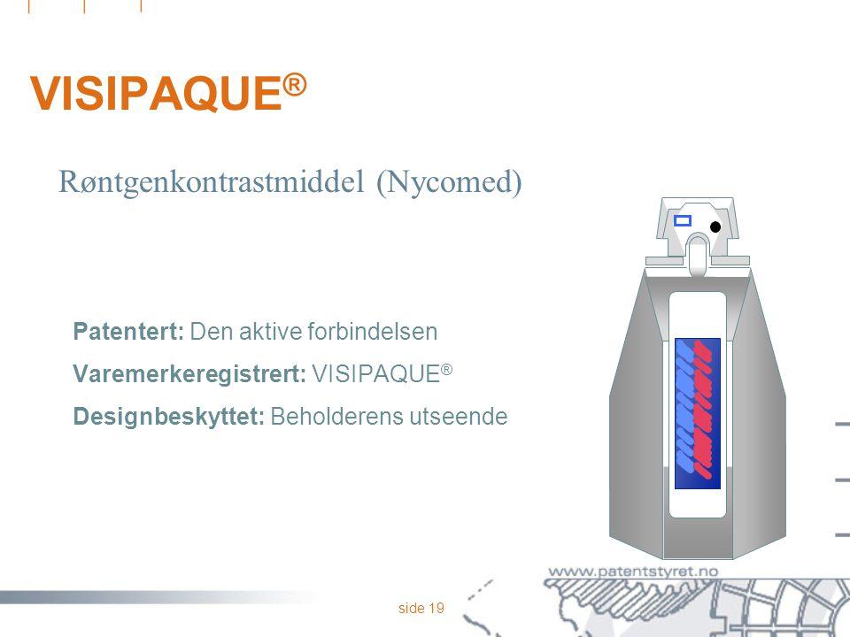 VISIPAQUE® Røntgenkontrastmiddel (Nycomed)