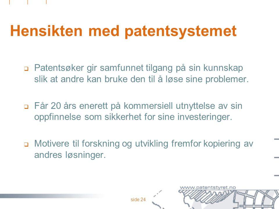 Hensikten med patentsystemet