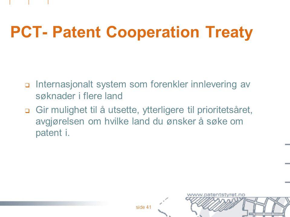 PCT- Patent Cooperation Treaty