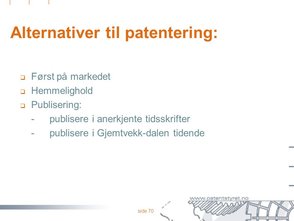 Alternativer til patentering: