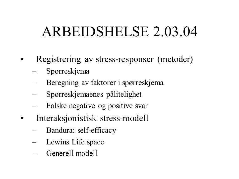 ARBEIDSHELSE 2.03.04 Registrering av stress-responser (metoder)