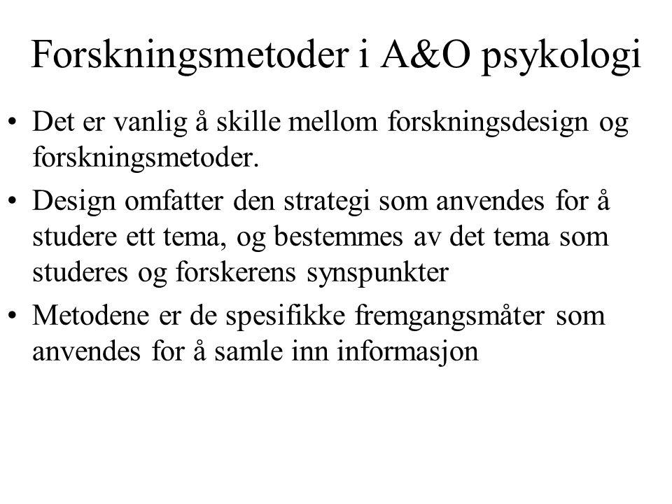 Forskningsmetoder i A&O psykologi