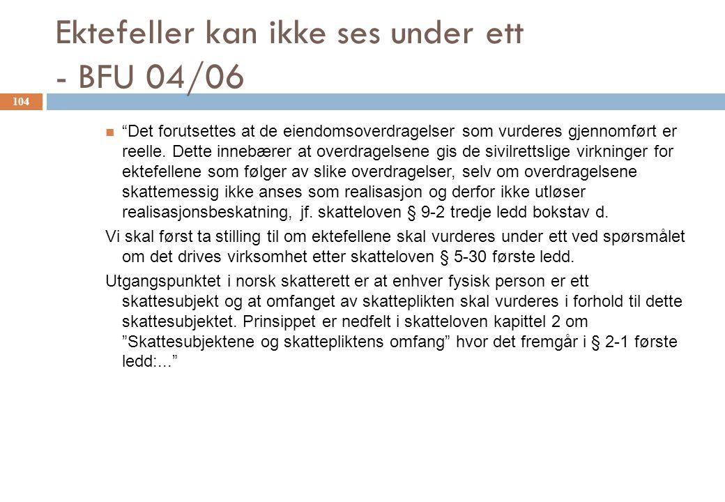 Ektefeller kan ikke ses under ett - BFU 04/06