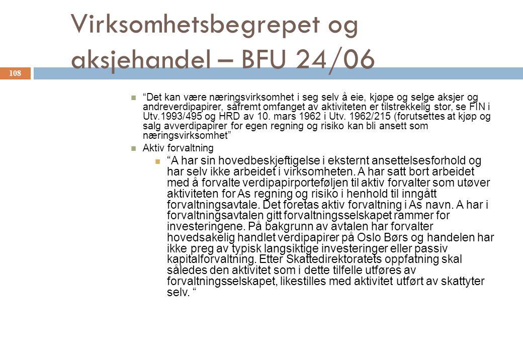 Virksomhetsbegrepet og aksjehandel – BFU 24/06