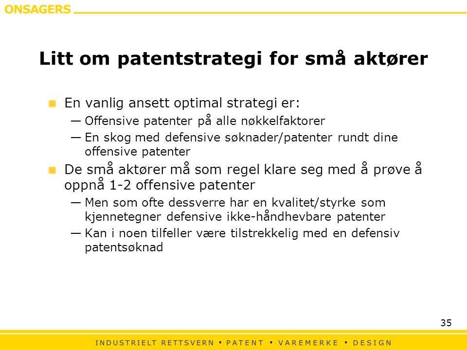 Litt om patentstrategi for små aktører
