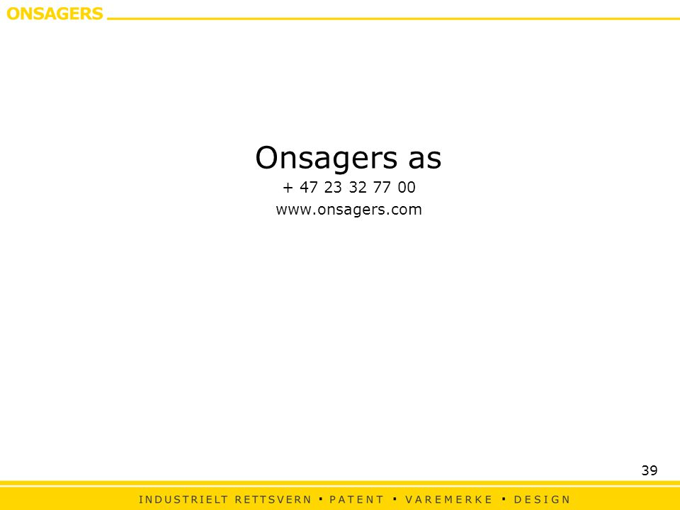 Onsagers as + 47 23 32 77 00 www.onsagers.com