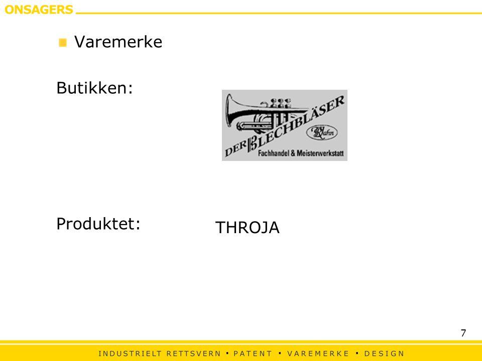 Varemerke Butikken: Produktet: THROJA