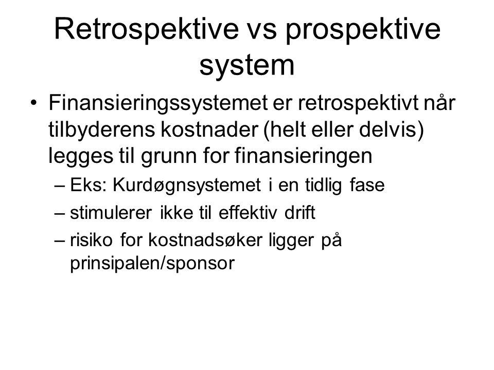 Retrospektive vs prospektive system
