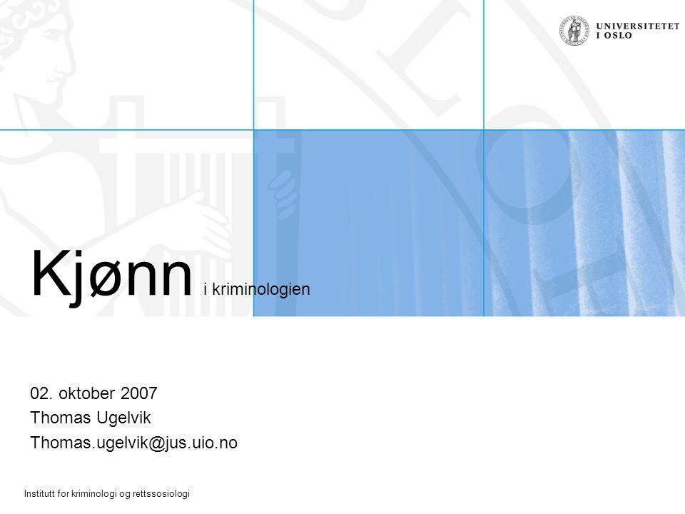 02. oktober 2007 Thomas Ugelvik Thomas.ugelvik@jus.uio.no