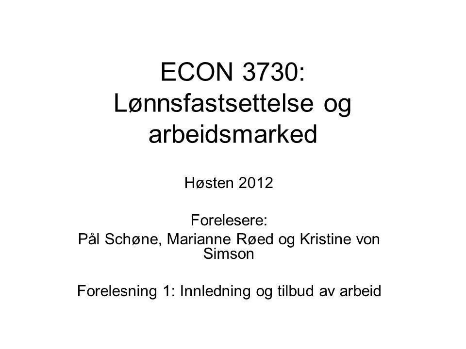ECON 3730: Lønnsfastsettelse og arbeidsmarked