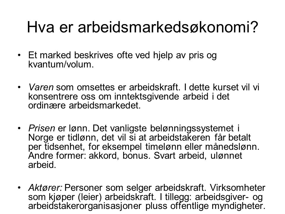 Hva er arbeidsmarkedsøkonomi
