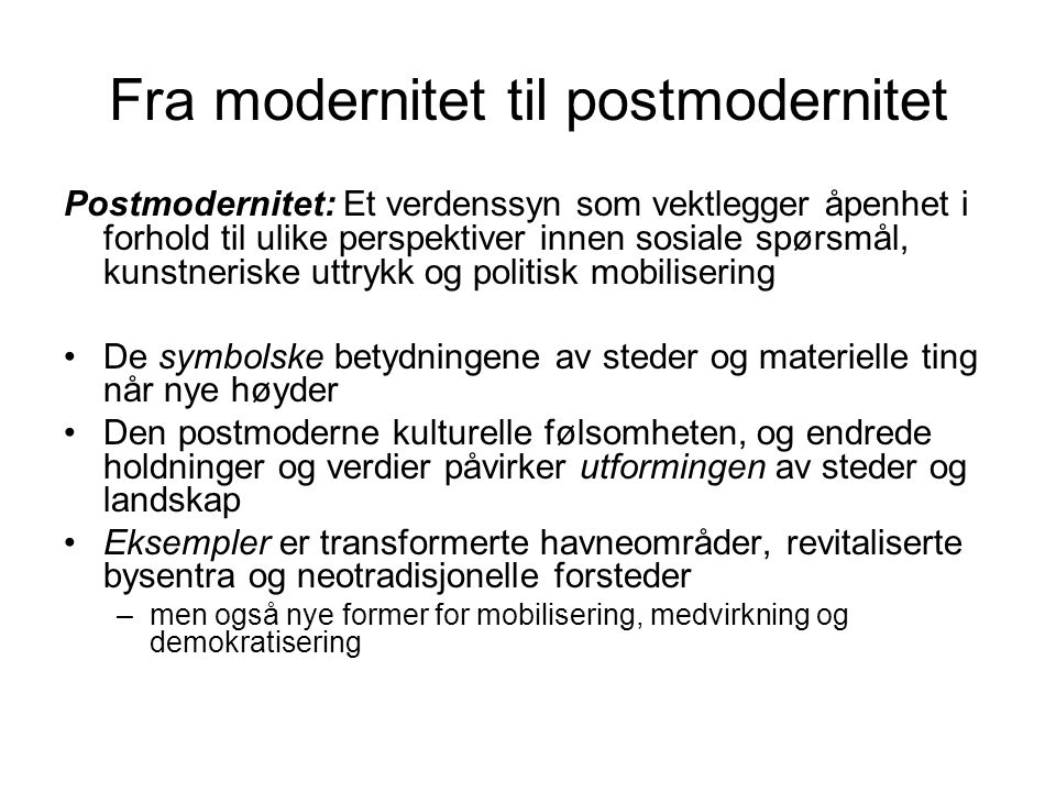 Fra modernitet til postmodernitet