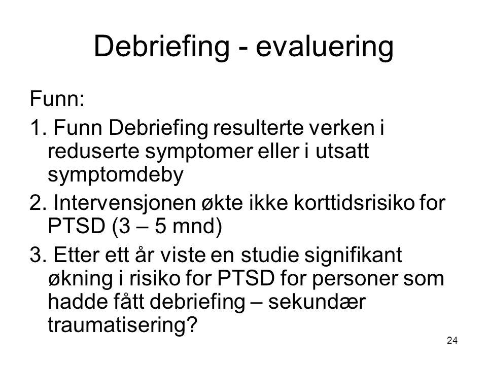 Debriefing - evaluering