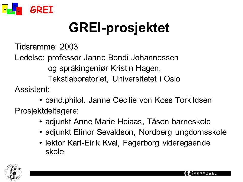 GREI-prosjektet Tidsramme: 2003
