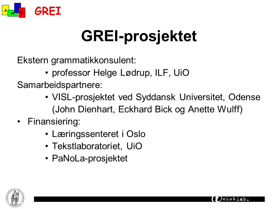 GREI-prosjektet Ekstern grammatikkonsulent: