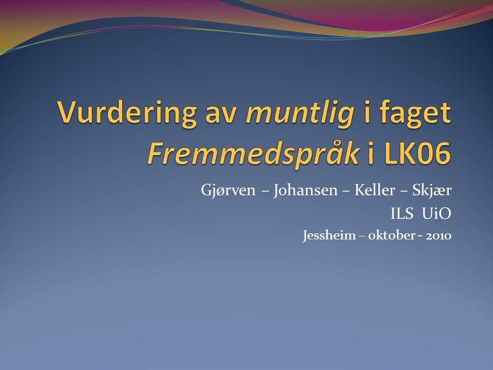 Vurdering av muntlig i faget Fremmedspråk i LK06
