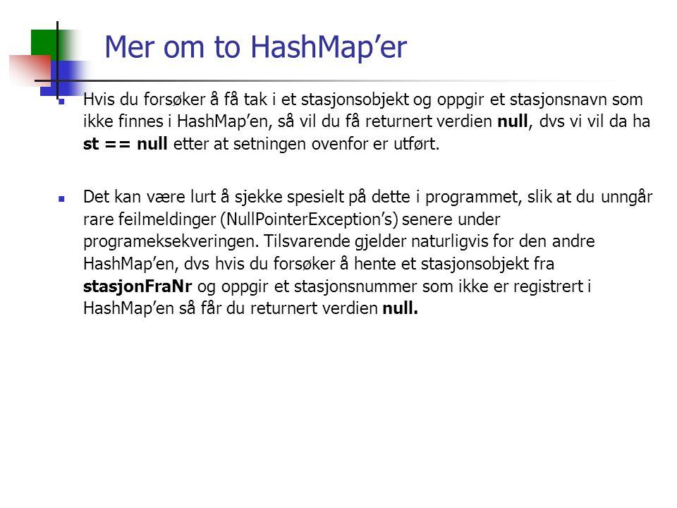 Mer om to HashMap'er