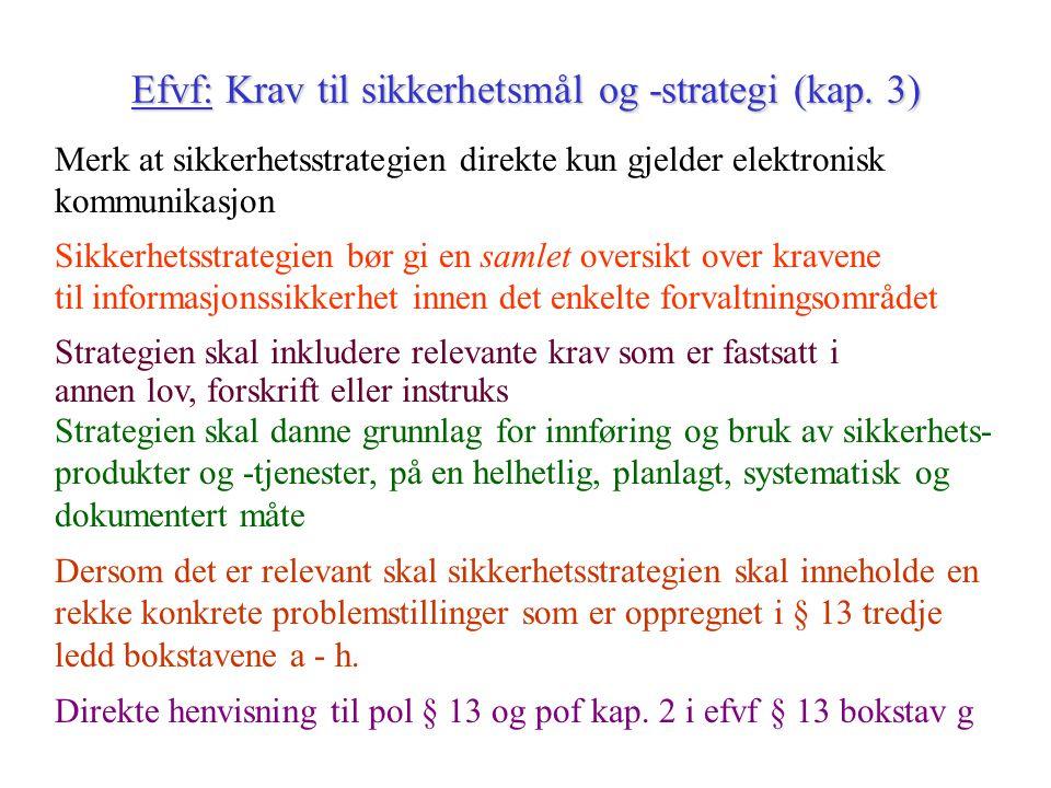 Efvf: Krav til sikkerhetsmål og -strategi (kap. 3)