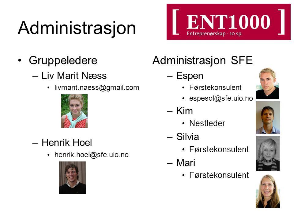 Administrasjon Gruppeledere Administrasjon SFE Liv Marit Næss
