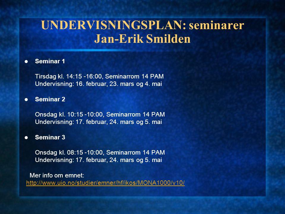 UNDERVISNINGSPLAN: seminarer Jan-Erik Smilden
