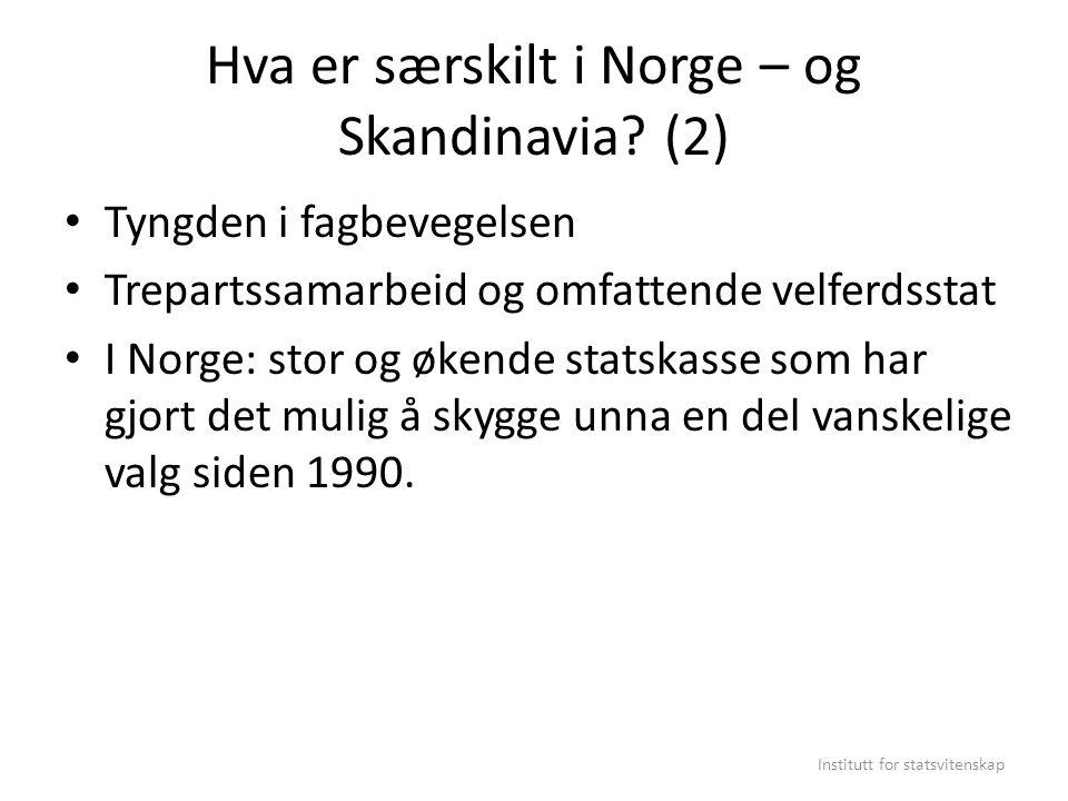 Hva er særskilt i Norge – og Skandinavia (2)