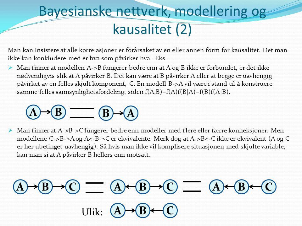 Bayesianske nettverk, modellering og kausalitet (2)
