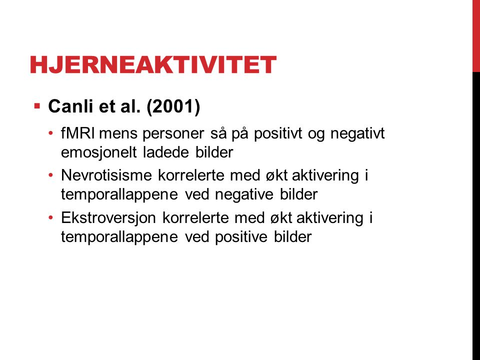 Hjerneaktivitet Canli et al. (2001)