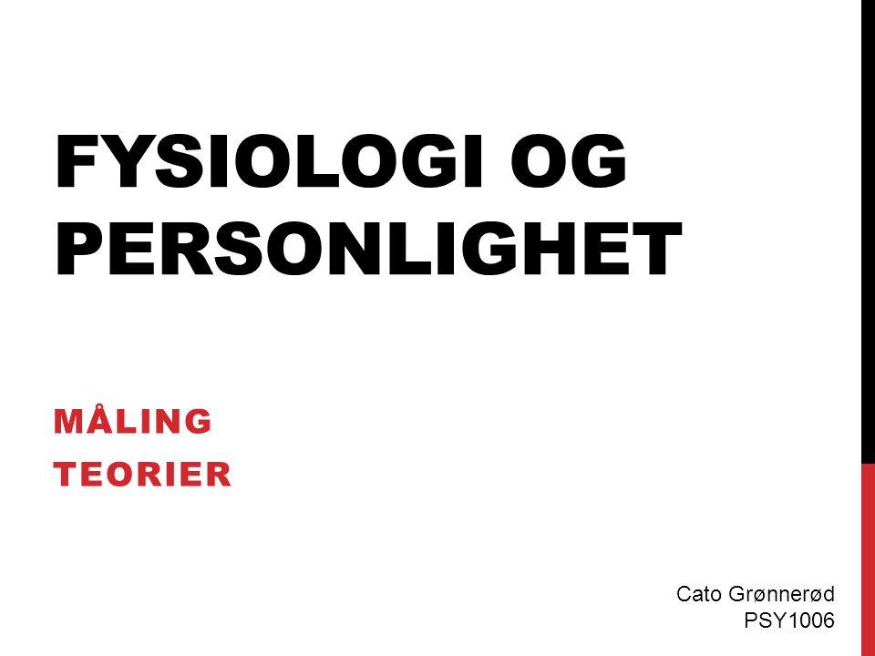 Fysiologi og Personlighet