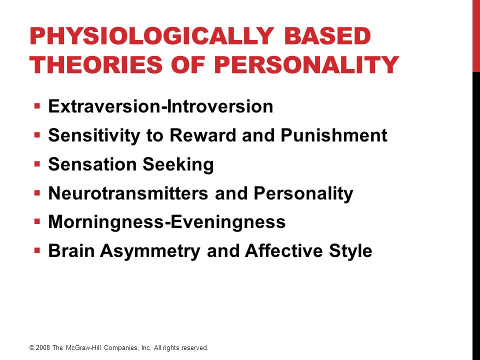 Physiologically Based Theories of Personality