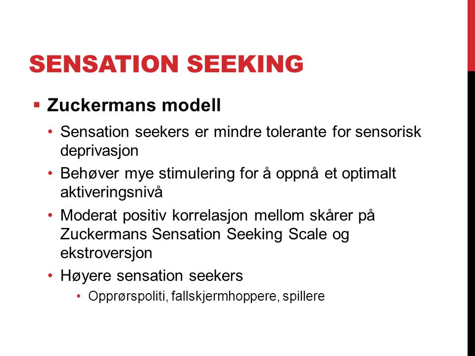 Sensation Seeking Zuckermans modell