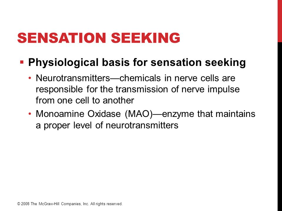 Sensation Seeking Physiological basis for sensation seeking