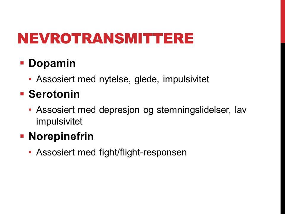 Nevrotransmittere Dopamin Serotonin Norepinefrin