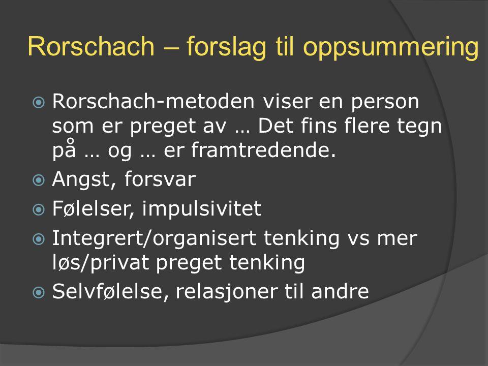 Rorschach – forslag til oppsummering