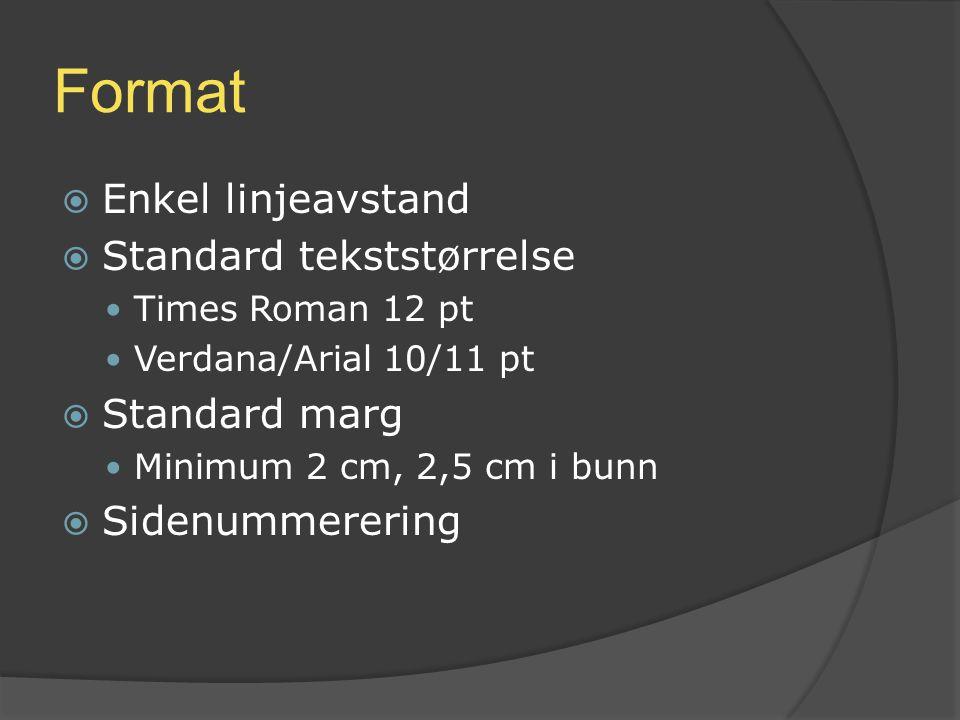 Format Enkel linjeavstand Standard tekststørrelse Standard marg