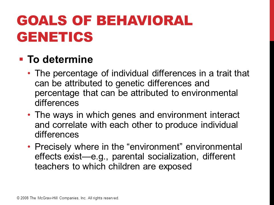 Goals of Behavioral Genetics