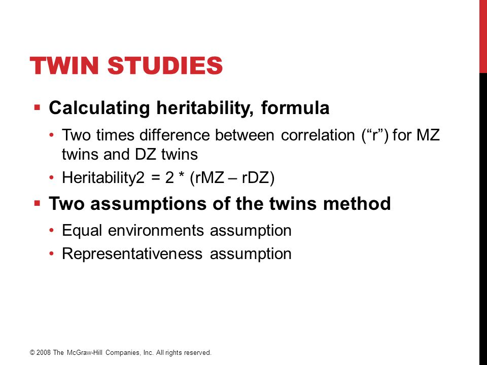 Twin Studies Calculating heritability, formula