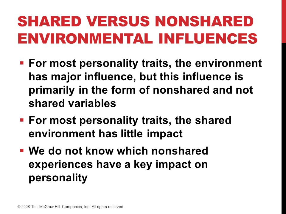 Shared Versus Nonshared Environmental Influences