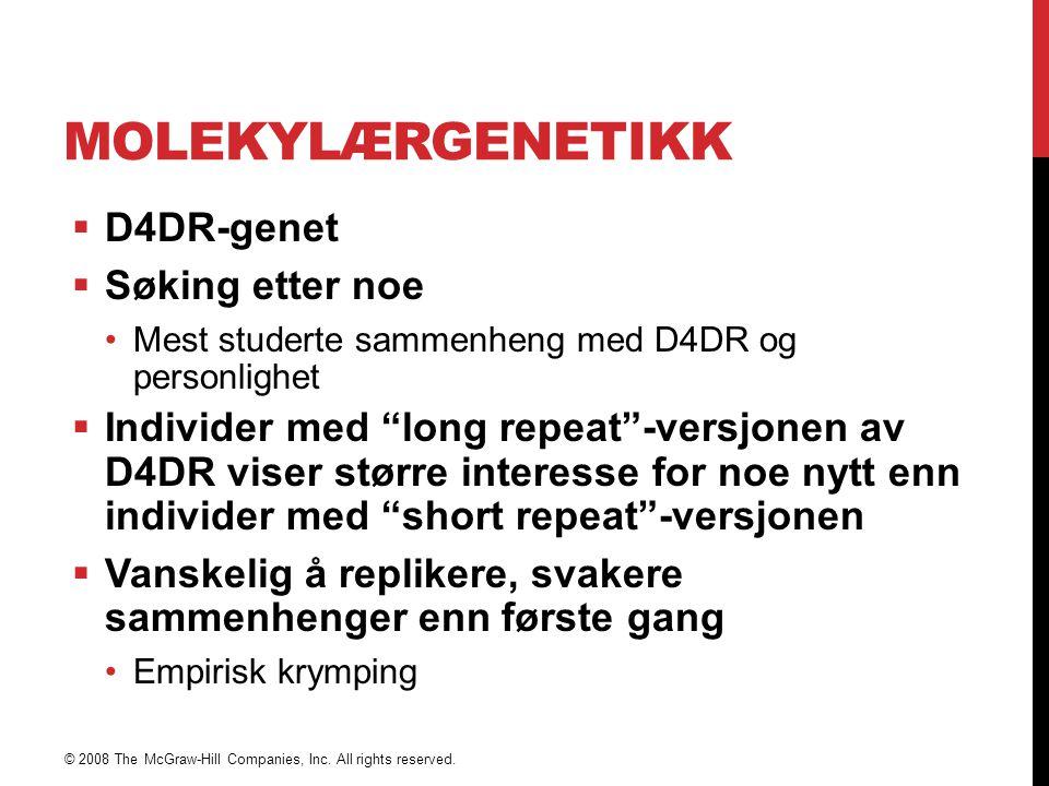 Molekylærgenetikk D4DR-genet Søking etter noe
