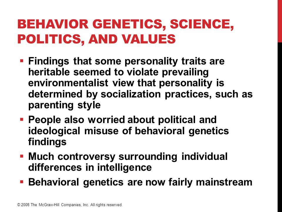 Behavior Genetics, Science, Politics, and Values