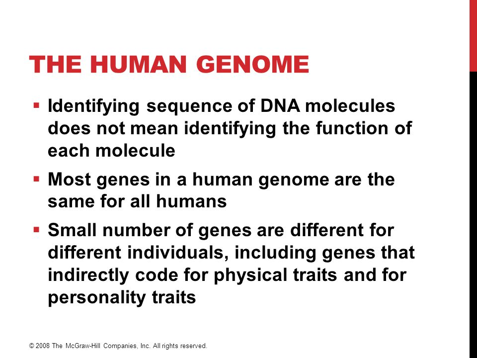 The Human Genome Identifying sequence of DNA molecules does not mean identifying the function of each molecule.