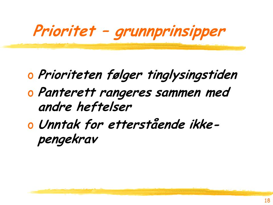 Prioritet – grunnprinsipper